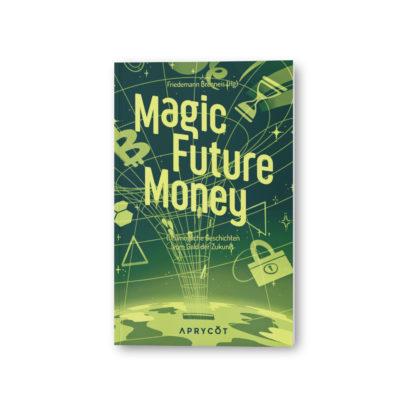 aprycot-media-shop-product-magic-future-money-1